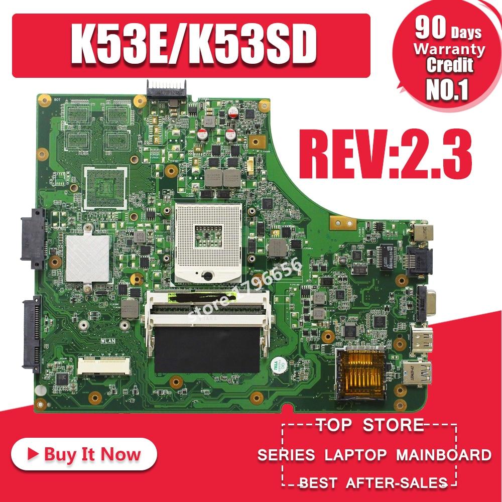 K53SD Motherboard Rev: 2.3 For Asus A53E A53S K53E K53S K53SD Motherboard K53E Mainboard X53E Laptop Motherboard Test 100% Ok