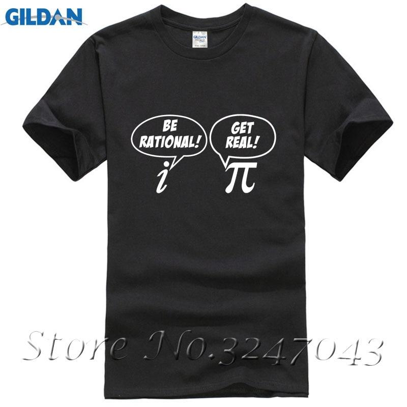 Funny Maths Be Rational Get Real Pi Complex Numbers Geek Nerd Mens T-Shirt Shirts Homme Novelty T-shirt Men