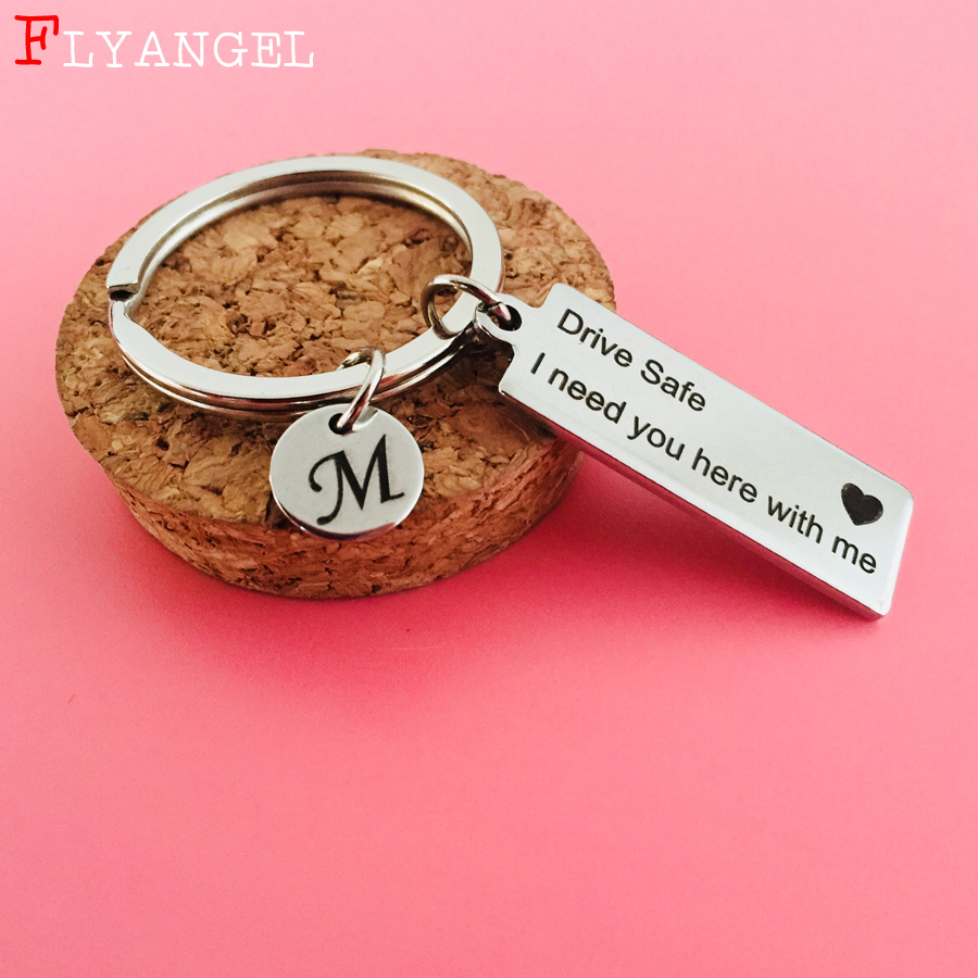 Custom Keyring A-Z 26 Initial Letters Engraved Drive Safe I Need You Here With Me Couples Women Valentine Gifts Keychain Jewelry