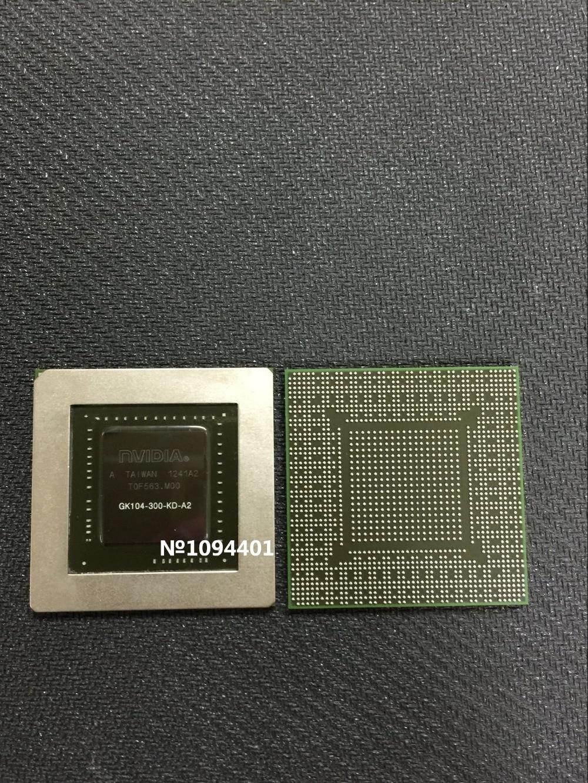 1pcs*       GK104-300-KD-A2    BGA   IC   Chip