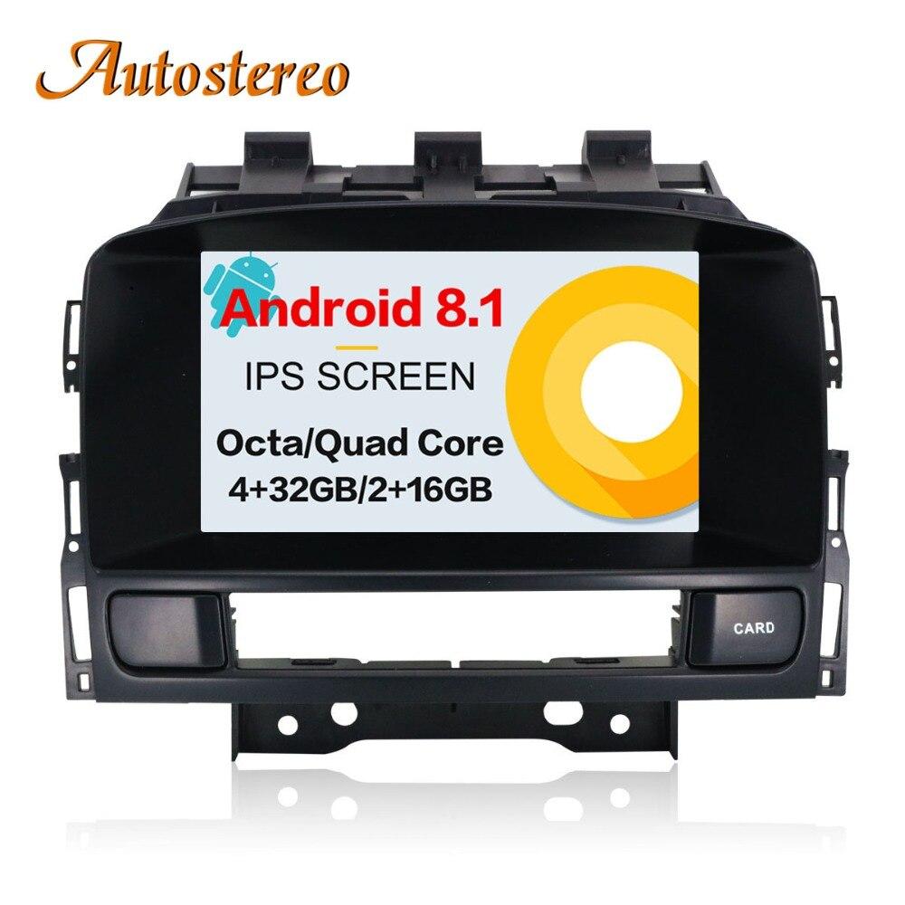 Android 8 Auto lettore DVD di navigazione GPS radio Stereo per OPEL Vauxhall Holden Astra J 2010 + multimedia radio nastro registratore IPS