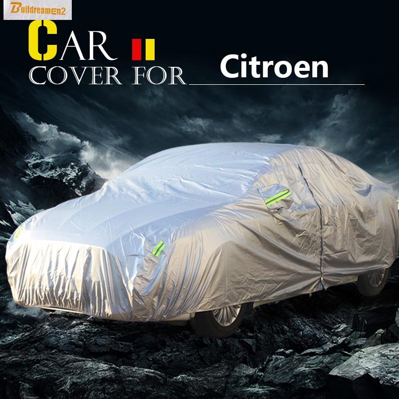 Buildreamen2 Car Cover Auto Anti-UV Sun Shield Rain Snow Protector Cover Waterproof For Citroen C-Elysee Xsara C2 C1 C4 C6 стоимость
