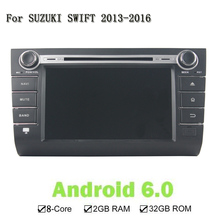 8 Inch 2G 32G Screen 8 Core Android 6 0 For Suzuki SWIFT 2013 2016 Car