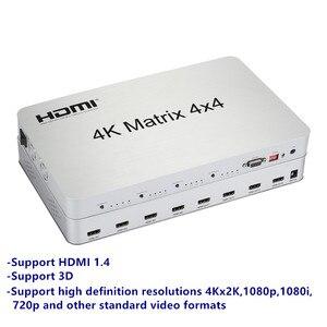 Image 3 - 4K * 2K 3D Matrix HDMI przełącznik 4X4 IR/RS232 kontroli złącze męskie DTS /AC3/DSD zasilanie do telewizora HDTV wyświetlacz darmowa wysyłka