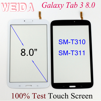 WEIDA Touch Digitizer 8 For Samsung Galaxy Tab 3 8.0 SM-T310 SM-T311 Touch Screen Without LCD free shipping for samsung galaxy tab 3 8 0 sm t310 t310 wifi touch screen digitizer glass lcd display assembly replacement