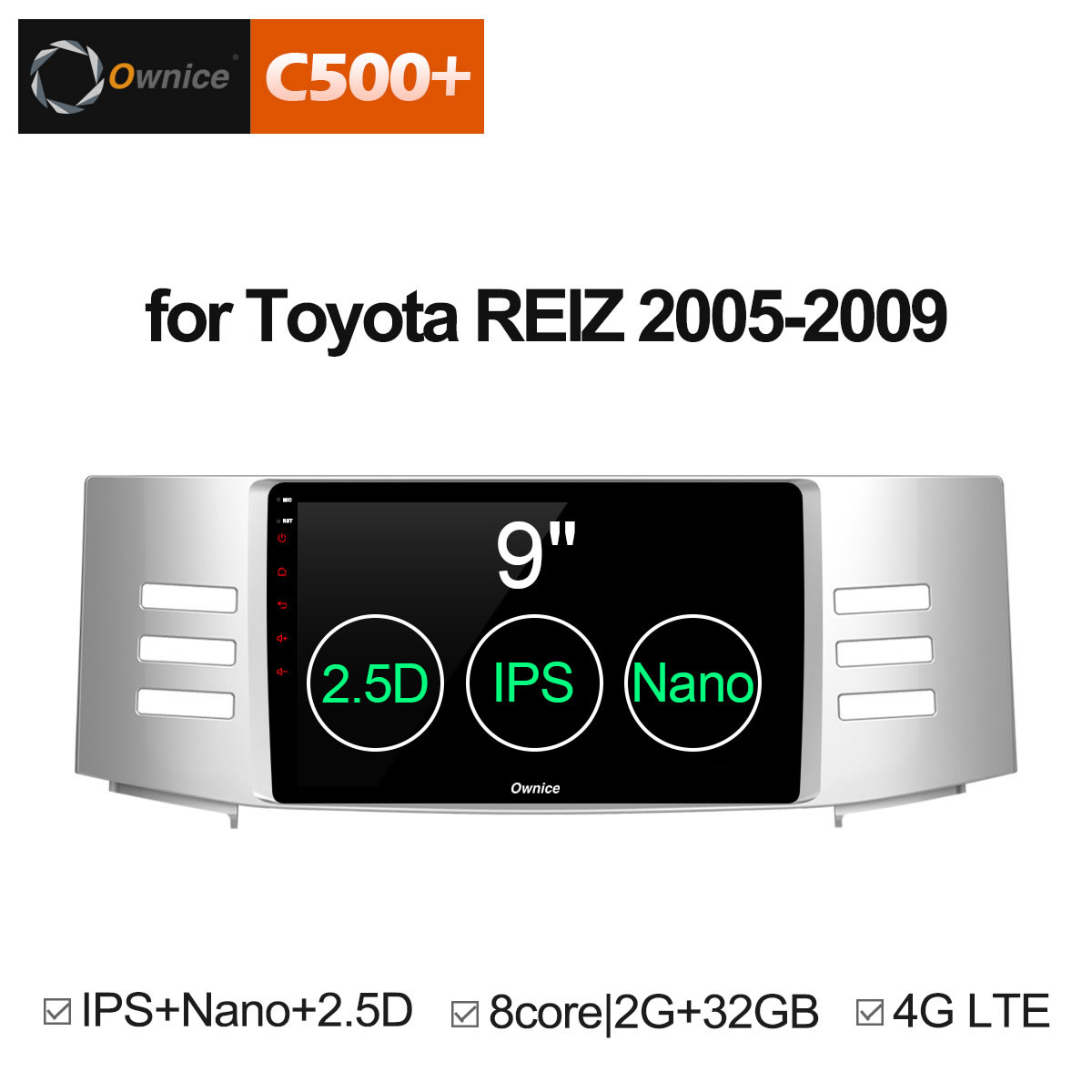 Ownice C500+ G10 Android 8.1 8 Core Car GPS Navi For Toyota Reiz Mark X 2005 2006 2007 2008 2009 Radio DVD Player 4G SIM Card ownice c500 4g sim lte octa 8 core android 6 0 for kia ceed 2013 2015 car dvd player gps navi radio wifi 4g bt 2gb ram 32g rom
