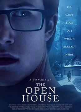 《敞开的房子》2018年美国惊悚电影在线观看