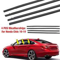 NEW 4PCS Car Outside Window Moulding Trim Weatherstrip Seal Belt Weather Strip Fit for Honda for Civic 2016 2019