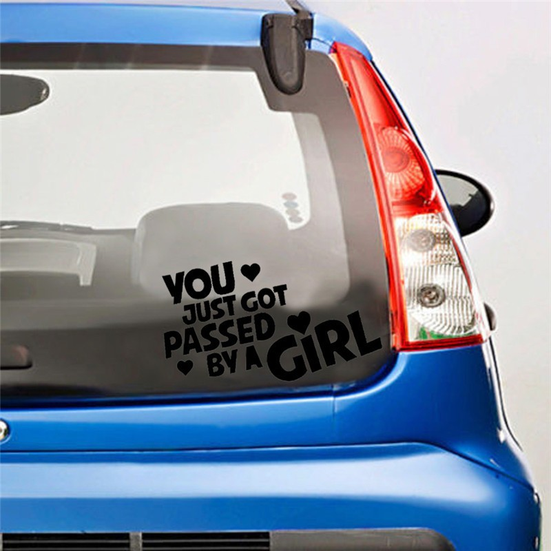 Black color You Just Got Passed By A Girl car sticker