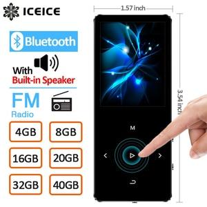 Image 1 - Iceice MP3 Người Chơi Có Bluetooth Phím Cảm Ứng Loa Lắp Sẵn 8GB 16GB 32GB 40GB Hifi di Động Máy Nghe Nhạc Đài Phát Thanh Ghi Âm FM MP 3