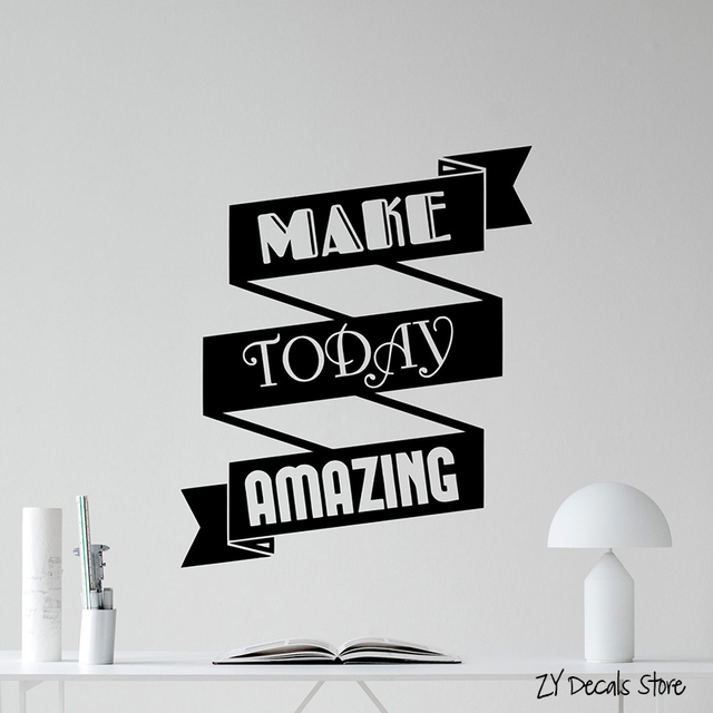 make today amazing office motivation quote wall decal business vinyl