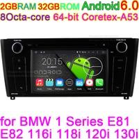 8 Octa Core-Android 6.0 Jogador Do Carro DVD Para BMW Série 1 E82 E81 116i 118i 120i 130i Stereo Áudio Resolução 1024*600 Pixels GPS