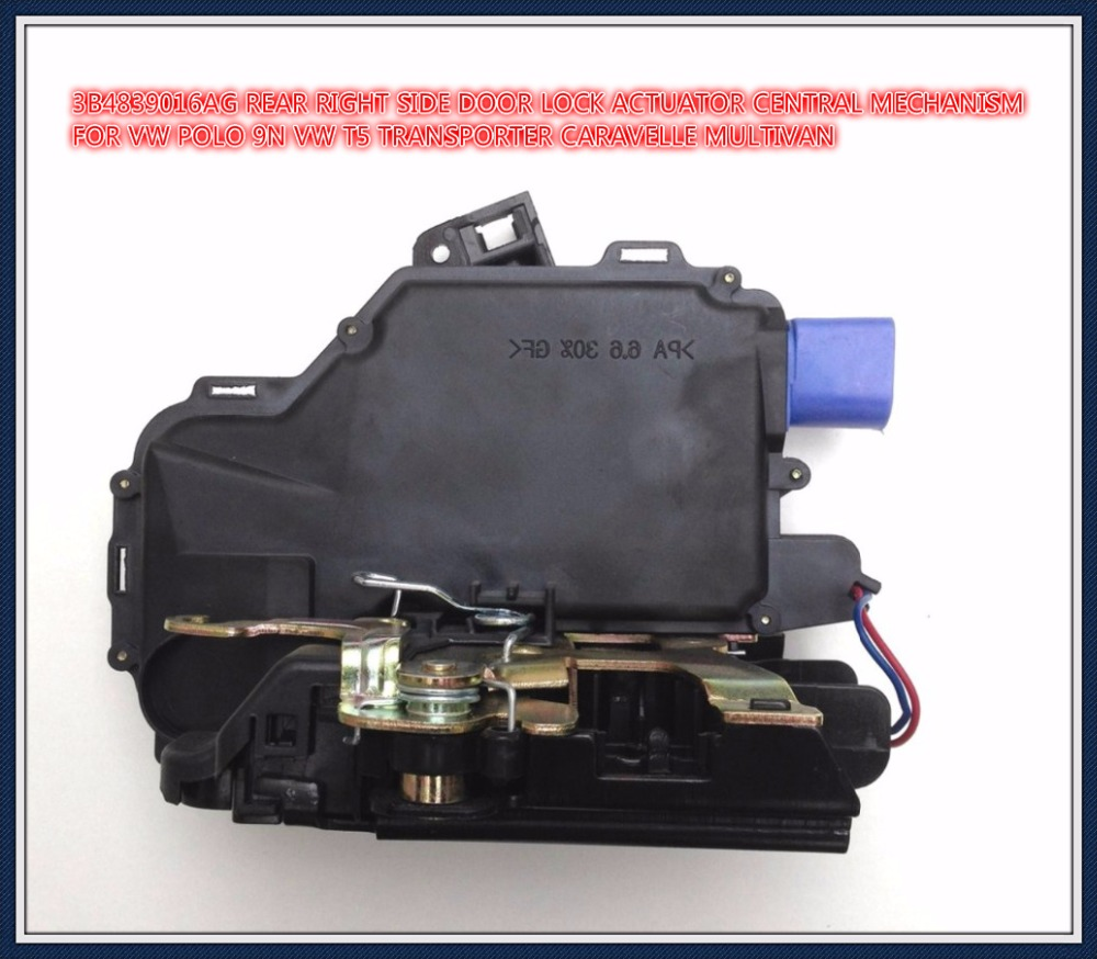 free ship 3B4839016AG REAR RIGHT SIDE DOOR LOCK ACTUATOR CENTRAL MECHANISM FOR VW POLO 9N VW T5 TRANSPORTER CARAVELLE MULTIVAN