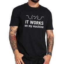 Działa na mojej maszynie Tshirt komputer Java Letter Geek wysokiej jakości wycięcie pod szyją EU rozmiar 100% bawełny T-shirt