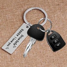 Hot Sell Fathers Day Gifts  I Love You Dad Dad Drive Safe Friend Charm Alloy Keychain Family Keyring Gift For Daddy
