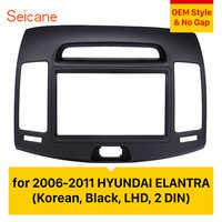 Seicane Auto Radio Blende Rahmen 2Din für 2006-2011 HYUNDAI ELANTRA Koreanische Schwarz LHD
