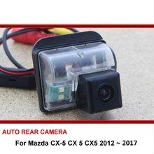 Камера заднего вида для Mazda CX-5 CX 5 CX5 2012~, камера заднего вида, Автомобильная камера заднего вида, камера ночного видения HD CCD