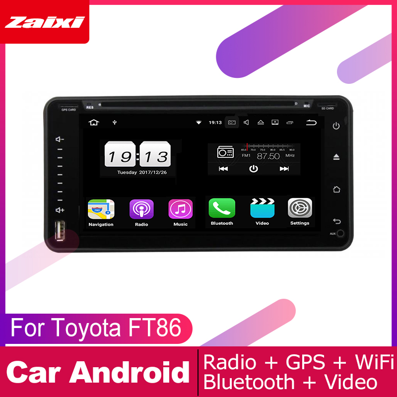 ZaiXi For For Toyota 86 FT86 GT86 2012 2019 Car Android Multimedia System 2 DIN Auto DVD Player GPS Navi Navigation Radio Audio in Car Multimedia Player from Automobiles Motorcycles