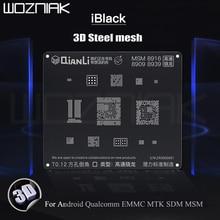 QIANLI Plantilla de Reballing de malla de acero 3D iBlack para Android, Qualcomm EMMC DDR MTK 6582 MSM8917 8916 8937 8953, malla de acero