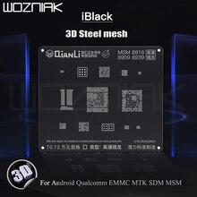 QIANLI iBlack 3D maille en acier Reballing pochoir pour Android Qualcomm EMMC DDR MTK 6582 MSM8917 8916 8937 8953 maille en acier