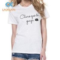 Spanish Letter Print Claro Que Si Guapi Womens Summer Fashion T Shirt Harajuku Camisetas Mujer Unicorn