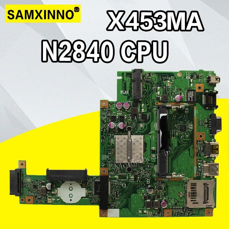 SAMXINNO nouveau!! Carte pour ASUS X453MA X453M X403M F453M carte mère d'ordinateur portable N2830 CPU carte mère test bon 2 cœurs CPU