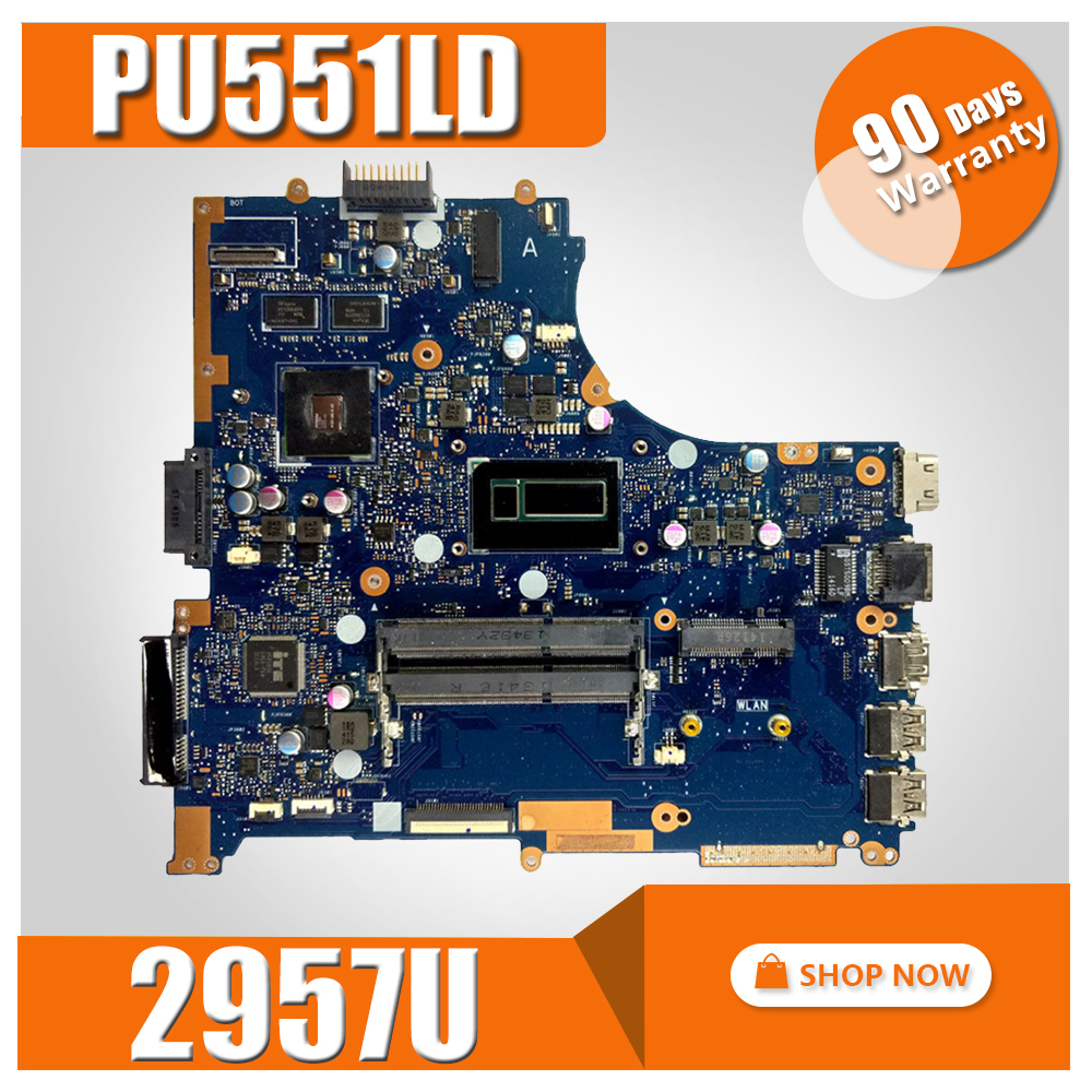 PU551LD Motherboard 2957U REV2.0 For ASUS PRO551L PU551LD P551L PU551LA Laptop motherboard PU551LD Mainboard PU551LD MotherboardPU551LD Motherboard 2957U REV2.0 For ASUS PRO551L PU551LD P551L PU551LA Laptop motherboard PU551LD Mainboard PU551LD Motherboard