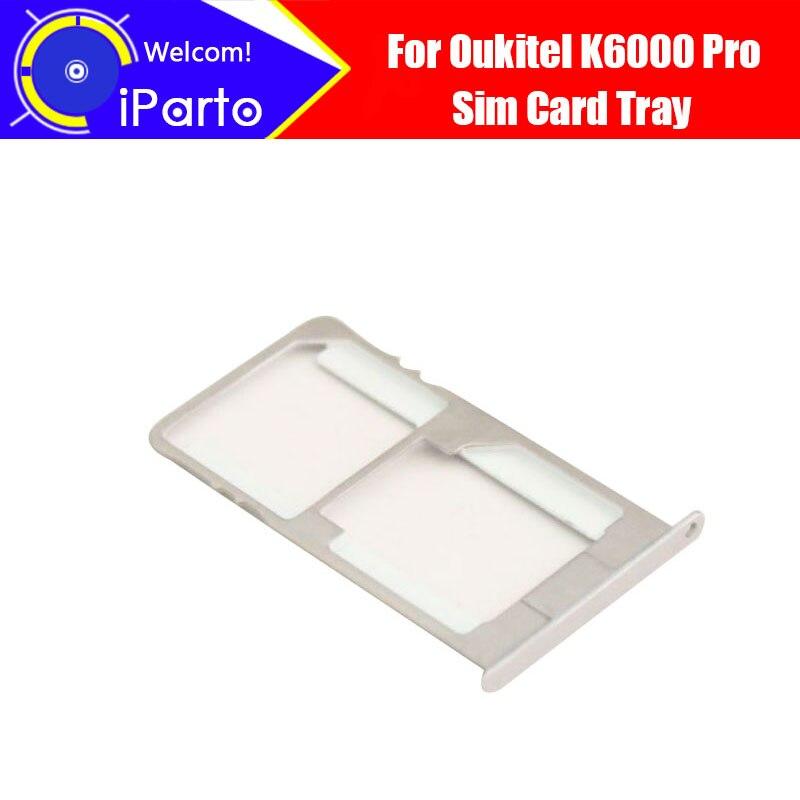 5.5 Oukitel K6000 Pro Carte Plateau 100% D'origine Neuf de Haute Qualité SIM Plateau de la Carte Sim Fente Pour Carte Titulaire Repalcement pour K6000 Pro.