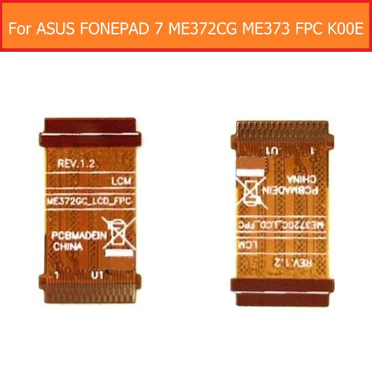 Câble de carte principale flexible 100% authentique pour ASUS FONEPAD 7 ME372CG ME373 FPC K00E, module d'affichage LCD avec câble flexible de remplacement