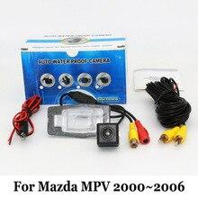 CCD Ночного Видения Камеры Заднего вида Для Mazda MPV 2000 ~ 2006/RCA Проводной Или Беспроводной HD Широкоугольный Объектив/Транспортного Средства Резервного Копирования камера