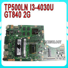 for ASUS TP500LN Laptop motherboard GT840 N15S-GT-S-A2 cpu i3-4030U 4Ppcs video card REV2.0 60NB05X0-MB1420 mainboard 100% test