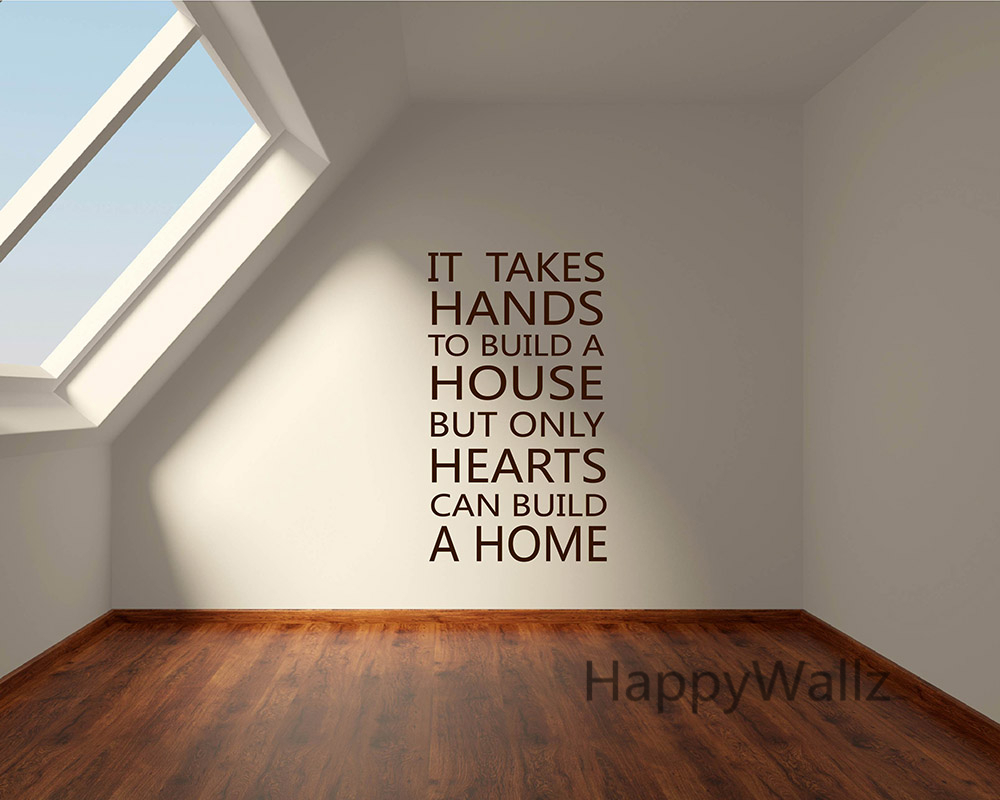 It Takes Hands To Build House But Only Hearts Can Build Home Quote Wall  Sticker Decorating DIY Family Home Quote Wall Decal Q50 In Wall Stickers  From Home ...