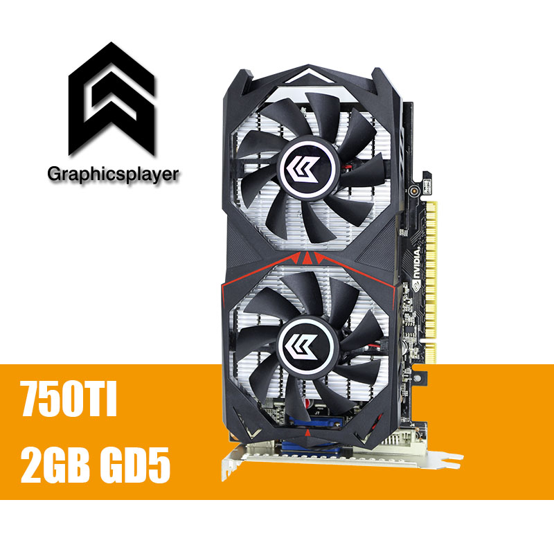 Original Grafikkarte GTX 750TI 2048 MB/2 GB 128bit GDDR5 Placa de Video carte graphique Video Karte für NVIDIA Geforce PC VGA