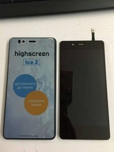 New 100% Original  For Highscreen Ice 2 Touch Screen+ LCD Display Assembly By Free Shipping