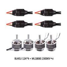 GARTT 2pcs CW 2pcs CCW ML 1806 S 2300KV motor + 4 PCS BLHELI 12A Brushless ESC For FPV QAV 180 210 250 Quadcopter Drone