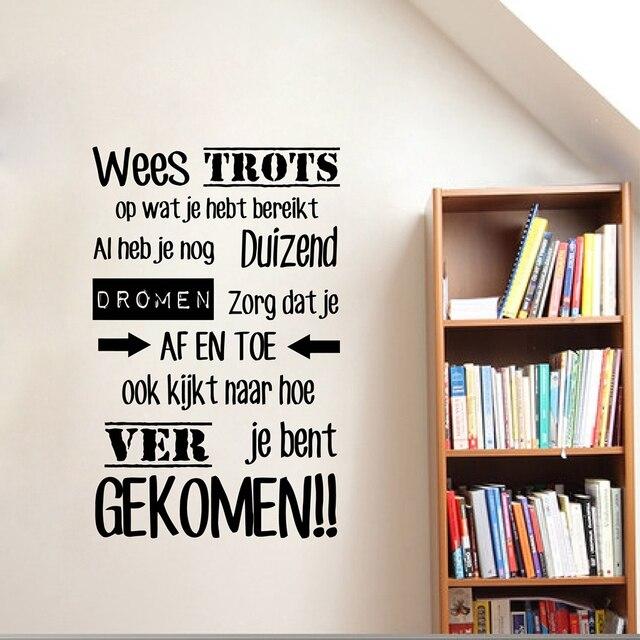 Nederlandse Inspirational Quotes Vinyl Muurtattoo Sticker