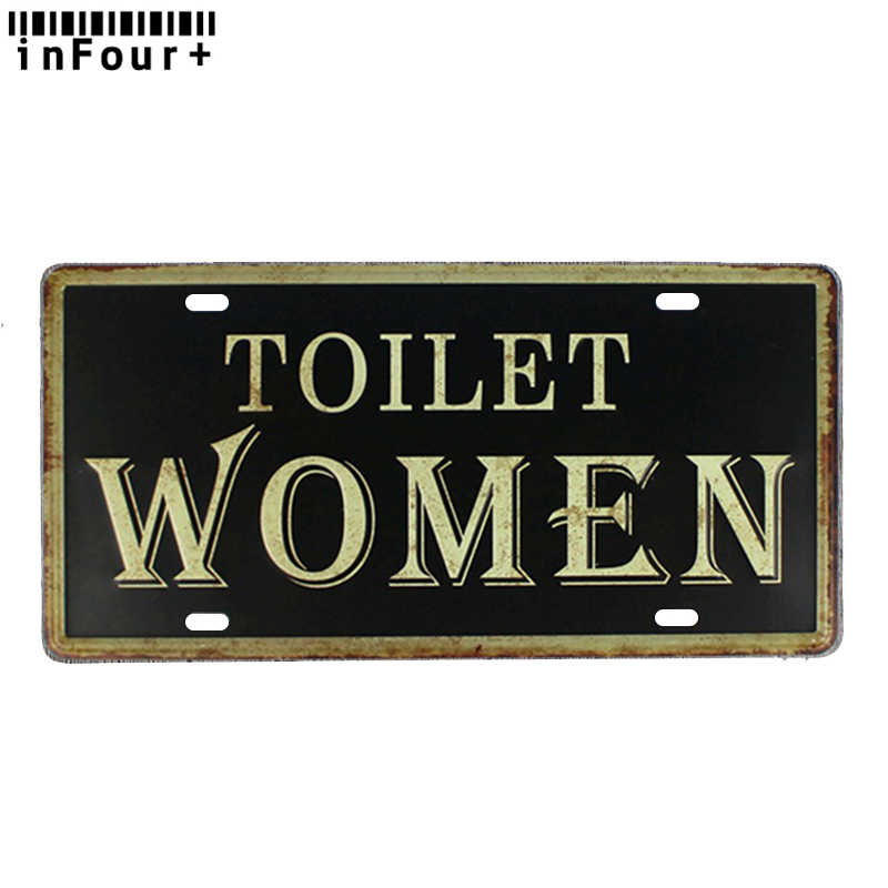 Women Toilet Sign Metal Car License Plate Vintage Home Decor Metal Tin Sign Bar Wall Decorative Metal Sign Cool Metal Plaque Plaques Signs Aliexpress