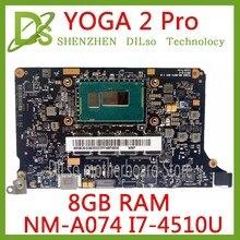 Kefu NM-A074 для lenovo Yoga 2 Pro Материнская плата ноутбука 5B20G38213 VIUU3 NM-A074 i7-4510U Процессор 8 GB Оперативная память оригинальный mothebroard