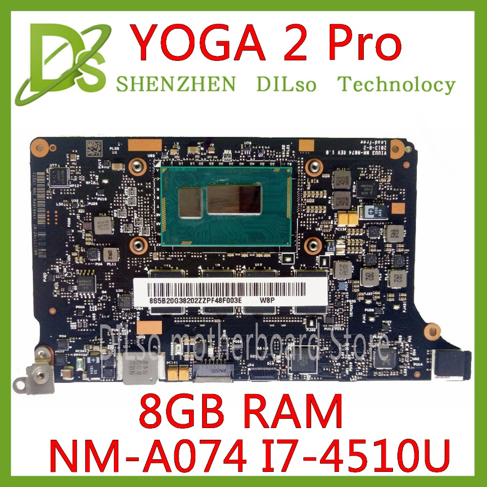 KEFU NM-A074 pour Lenovo Yoga 2 Pro Ordinateur Portable Carte Mère 5B20G38213 VIUU3 NM-A074 i7-4510U CPU 8 GB RAM d'origine mothebroard