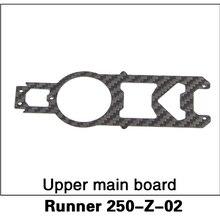 Free Shipping Original Walkera Runner 250 Upper Main Board Runner 250-Z-02 Carbo