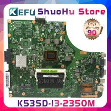цены на KEFU K53S For ASUS A53S K53SD K53S K53E REV:6.0 with i3-2350m laptop motherboard tested 100% work original mainboard  в интернет-магазинах