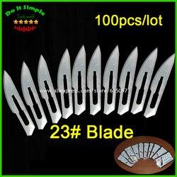 100 pcs/lot lame 23 # chirurgie Scalpel ouverture réparation outils couteau pour jetable stérile/téléphone portable/beauté/bricolage