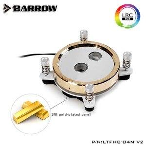 Barrow LTFHB LTFHBX,LTFHBA-04N V2, blok wodny procesora do platformy INTEL/X99/AMD, dysza wodna typu Jetting, ograniczona woda złota