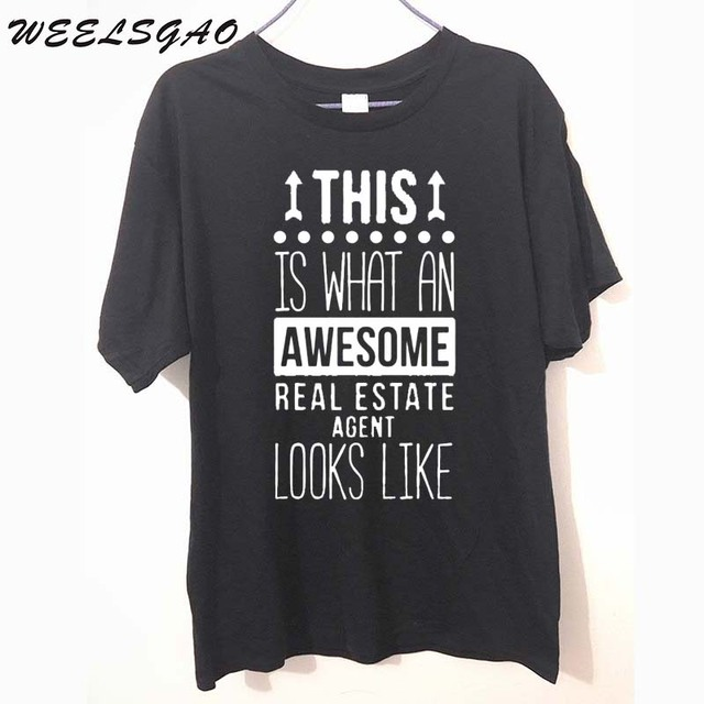 3fc829a801e WEELSGAO Awesome Real Estate Agent Professions Tshirts Men's Short Sleeve  100% Cotton T Shirt Adult Funny Quote T-Shirt Top