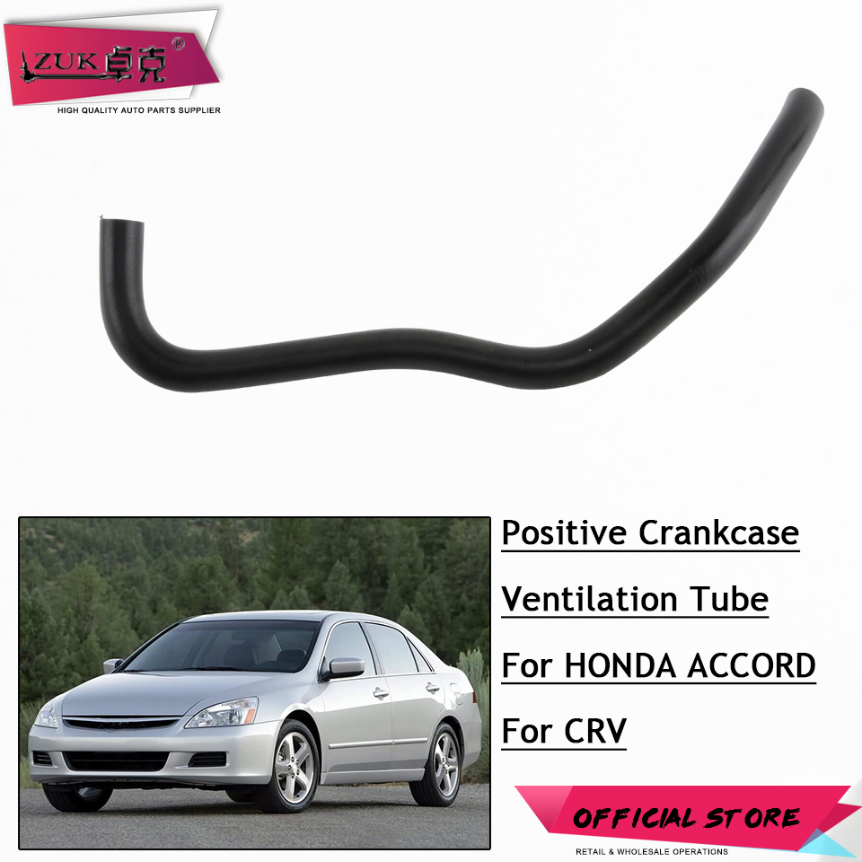 Zuk High Quality Positive Crankcase Ventilation Tube Pcv Hose For 2003 Honda Accord Tail Light 2004 2005 2006 2007 24l Crv 2011 In Intake Manifold From