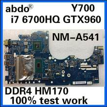 Abdo Lenovo Y700-15ISK Y700 Y700-15 BY511 NM-A541 Motherboard Laptop Cpu I7 6700HQ GTX960M DDR4 HM170 100% Test Oke(China)
