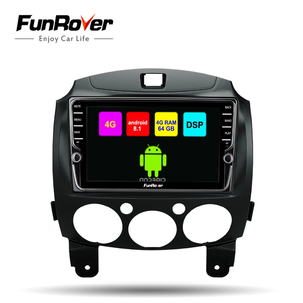 Funrover voiture lecteur multimédia android 8.1 2 din voiture dvd radio Pour Mazda 2 2007-2014 gps navigation stéréo 4G + 64G DSP 4 GSIM wifi
