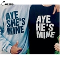 Letters Print Hoodies Sweatshirt Men Women Couples clothes HE'S SHE'S MINE Casual Pullover Tops tracksuit moletom tumblr QA1601