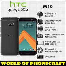 Htc 10 M10 4 Гб оперативная память 32 Встроенная ядра Snapdragon 820 12MP камера NFC Nano SIM быстрое зарядное устройство 3,0 смартфон