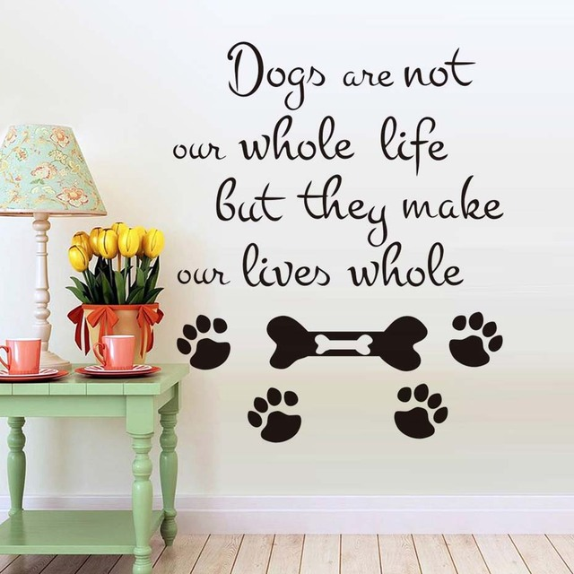 Dogs are not our whole life wall decals dog paw print vinyl removable art wall sticker